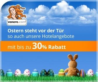 Venere Rabatt bis 30% auf Hotels zu Ostern
